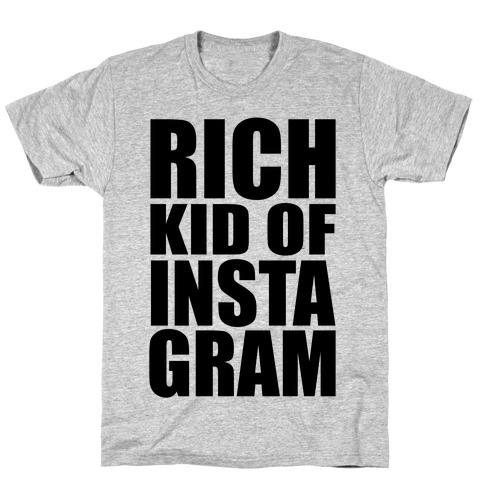 Rich Kid of Instagram Mens T-Shirt