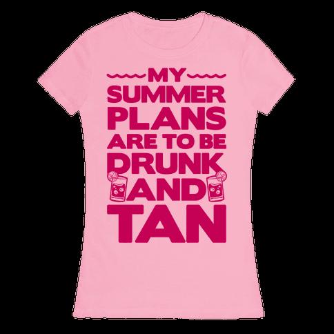 My Summer Plans Womens T-Shirt