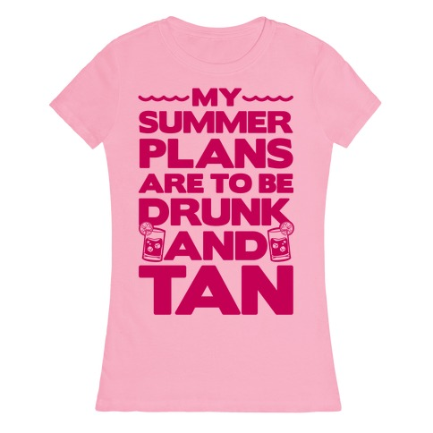 My Summer Plans Womens T-Shirt