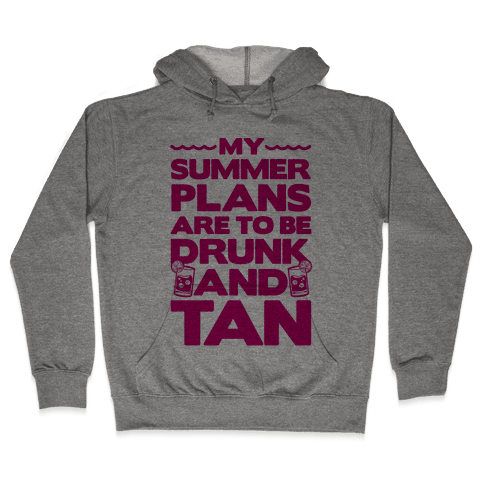 My Summer Plans Hooded Sweatshirt