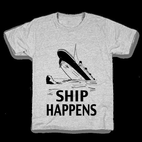 Ship Happens Kids T-Shirt