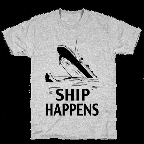 Ship Happens Mens T-Shirt