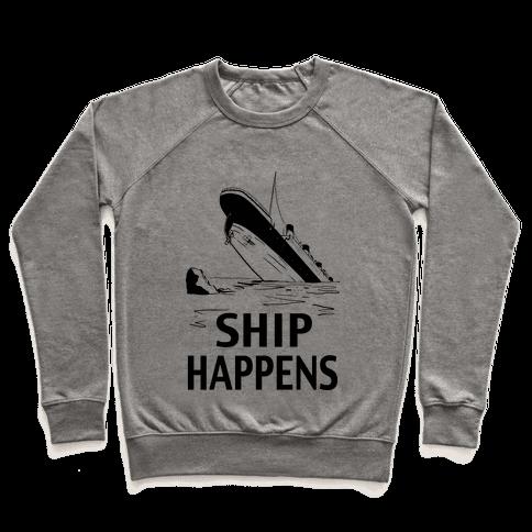 Ship Happens Pullover