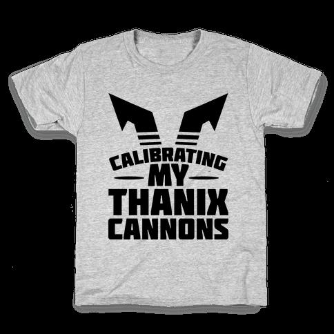 Calibrating My Thanix Canons Kids T-Shirt