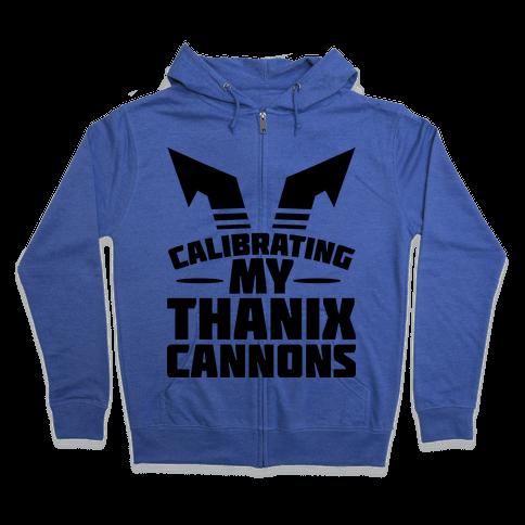 Calibrating My Thanix Canons Zip Hoodie