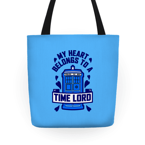 My Heart Belongs To A Timelord Tote