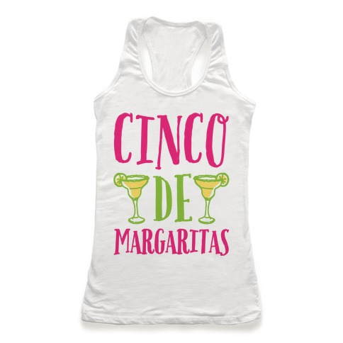 Cinco De Margaritas Racerback Tank Top