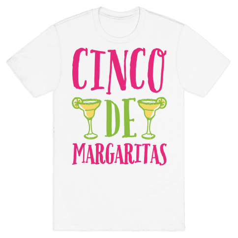 Cinco De Margaritas Mens T-Shirt