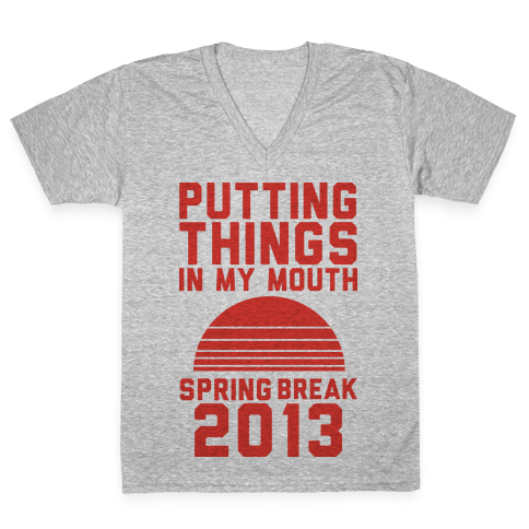 Putting Things In My Mouth V-Neck Tee Shirt