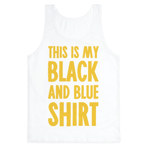 This Is My Black and Blue Shirt Tank Top