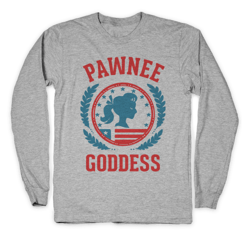 Pawnee Goddess Long Sleeve T-Shirt