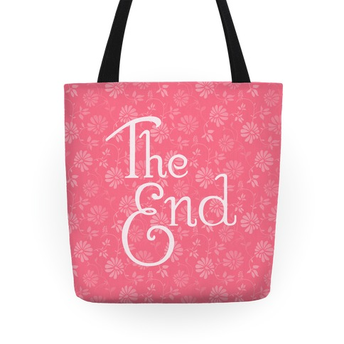 The End Tote