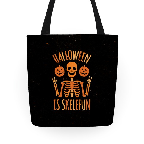 Halloween Is SkeleFUN Tote