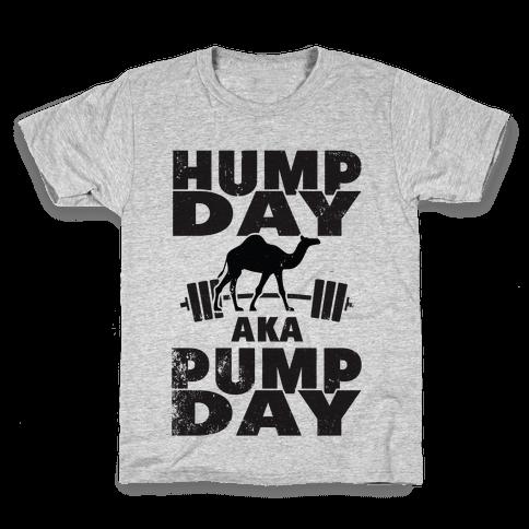 Hump Day AKA Pump Day Kids T-Shirt