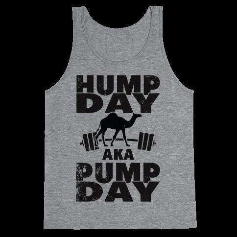 Hump Day AKA Pump Day Tank Top
