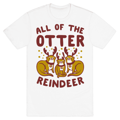 All of The Otter Reindeer Mens T-Shirt