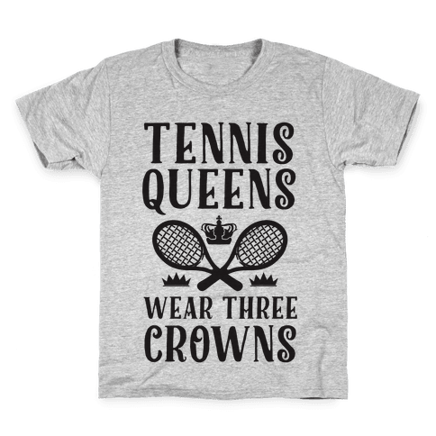 Tennis Queens Wear Three Crowns Kids T-Shirt