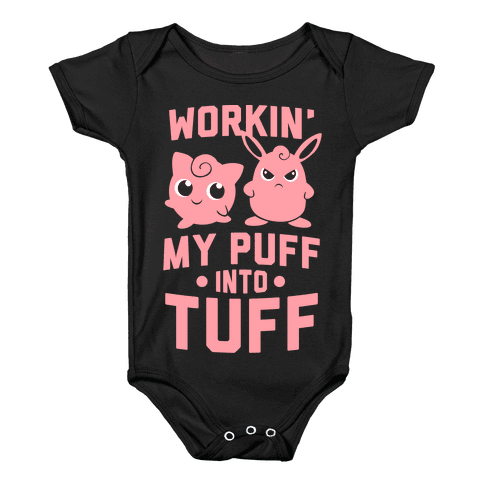 Workin' My Puff into Tuff - Pokemon Baby Onesy