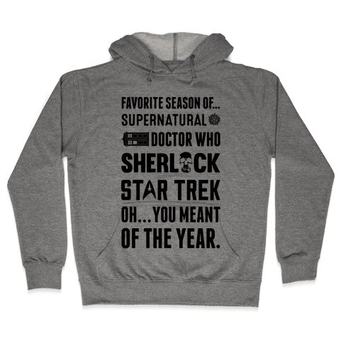 Favorite Fandom Season Hooded Sweatshirt