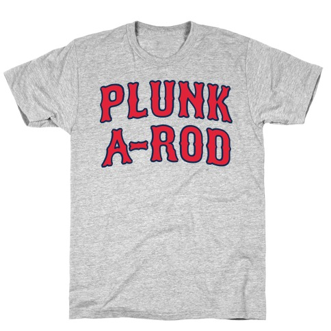 Plunk A-Rod Mens T-Shirt