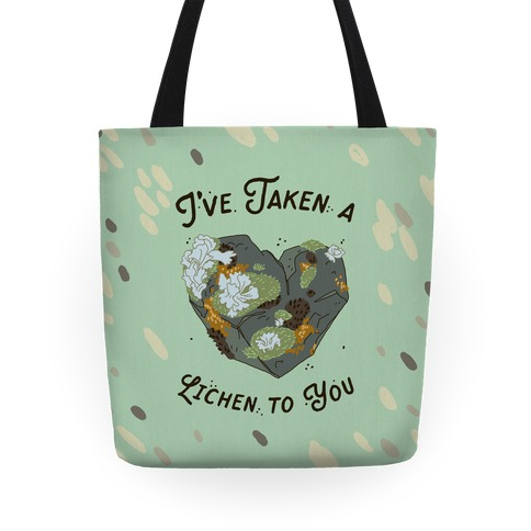 I've Taken a Lichen to You Tote
