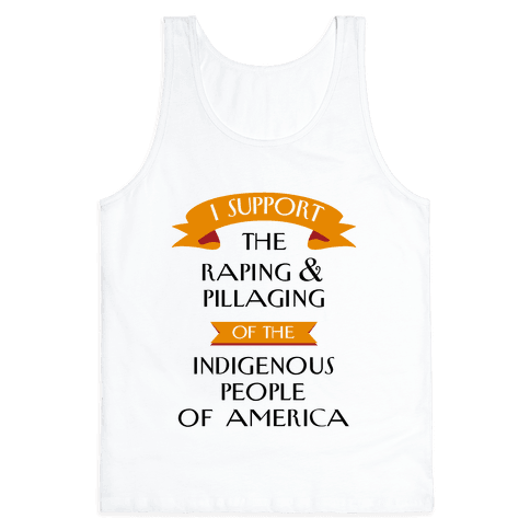 I Support Pillaging Tank Top