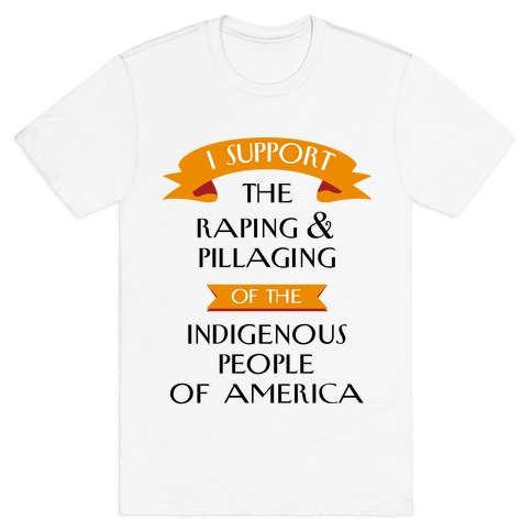 I Support Pillaging Mens T-Shirt