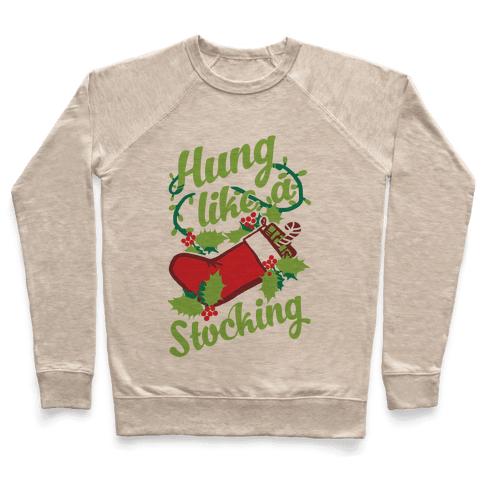 Hung Like A Stocking Pullover
