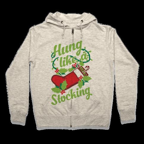 Hung Like A Stocking Zip Hoodie