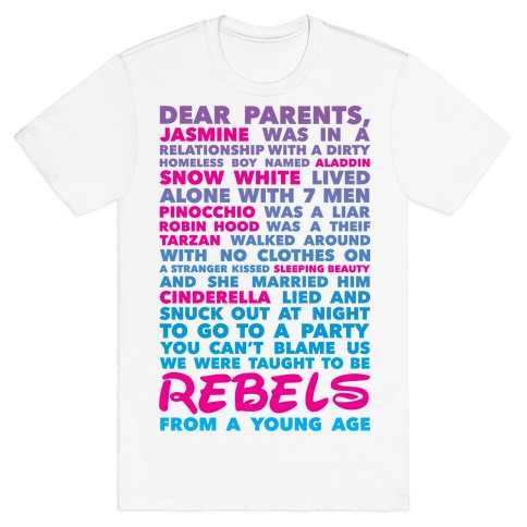 Taught To Be Rebels Mens T-Shirt