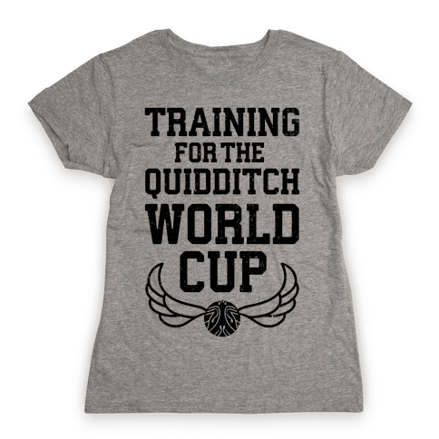 Training For The Quidditch World Cup Womens T-Shirt