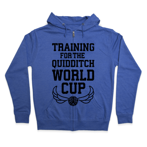 Training For The Quidditch World Cup Zip Hoodie