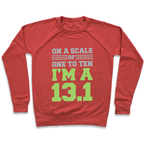 On a Scale of One to Ten I'm a 13.1 (lime) Pullover