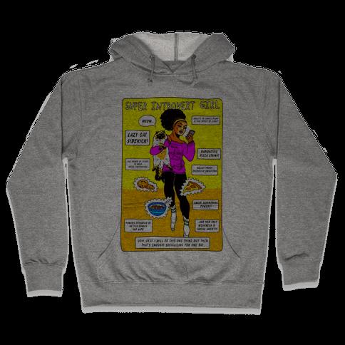 Super Introvert Girl Hooded Sweatshirt