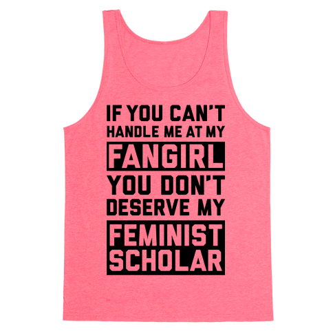 Handle Me At My Fangirl Tank Top