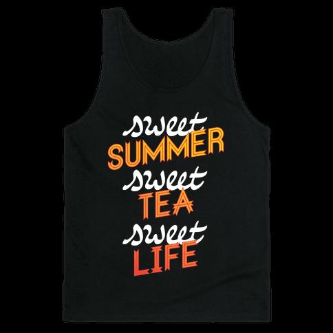 Sweet Summer, Sweet Tea, Sweet Life Tank Top