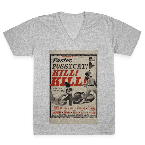Faster Pussycat! Kill! Kill! V-Neck Tee Shirt