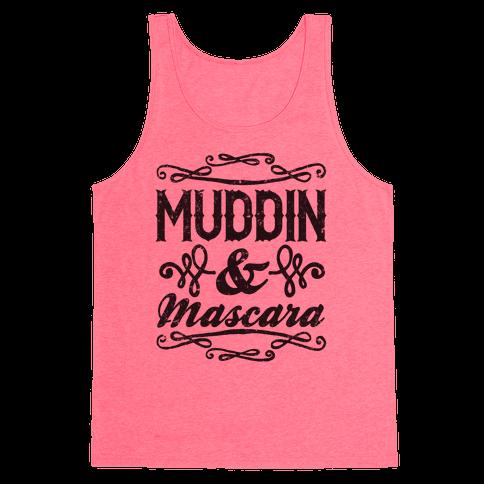 Muddin' and Mascara Tank Top