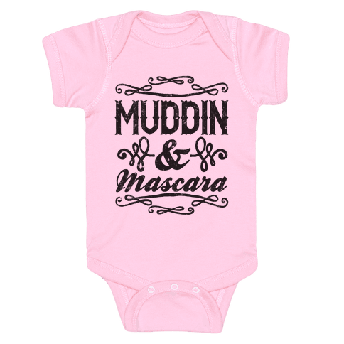 Muddin' and Mascara Baby Onesy