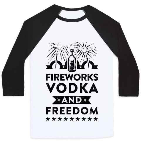Fireworks Vodka and Freedom Baseball Tee