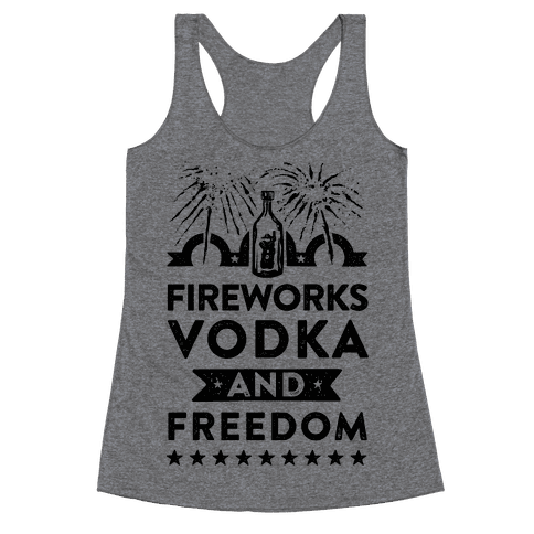 Fireworks Vodka and Freedom Racerback Tank Top