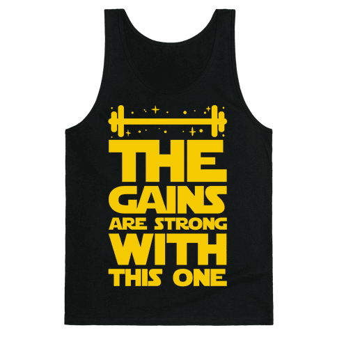 The Gains are Strong With This One Tank Top