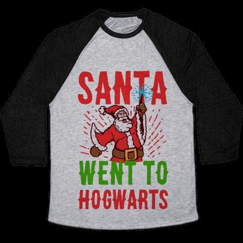 Santa Went to Hogwarts Baseball Tee