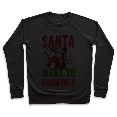 Santa Went to Hogwarts Pullover