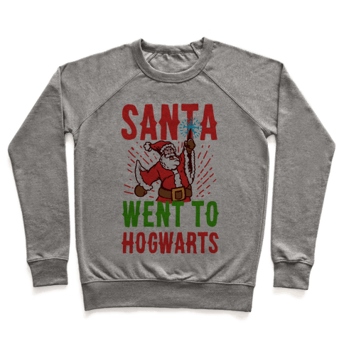 Santa Went to Hogwarts Pullover