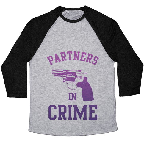 Partners in Crime (Purple) Baseball Tee