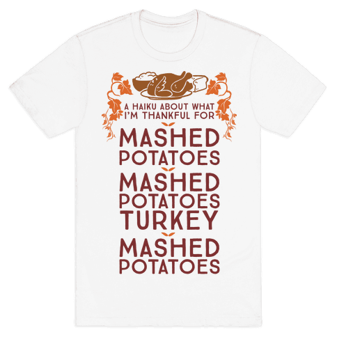 A Haiku About What I'm Thankful For (Holiday) Mens T-Shirt