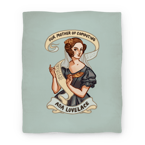 Ada Lovelace: Our Mother of Computing Blanket