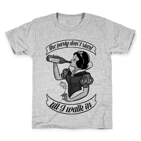 The Party Don't Start Till I Walk in Kids T-Shirt