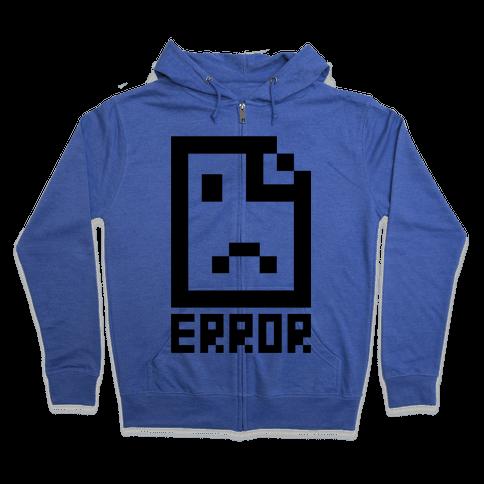 Error Zip Hoodie